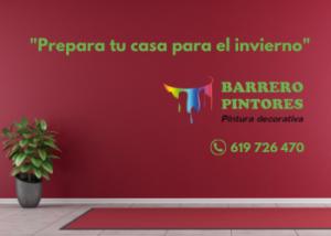 PREPARA TU CASA PARA EL INVIERNO - BARRERO PINTORES