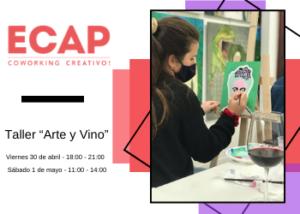 UN EVENTO ESPECIAL DONDE SE JUNTAN EL ARTE Y EL VINO - Espacio Creativo Ana Pagola